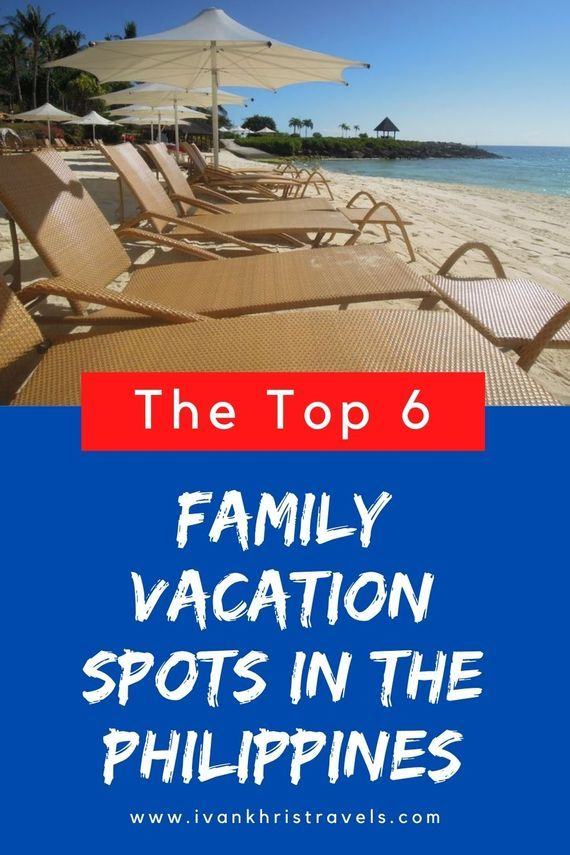 Top 6 family getaway spots in the Philippines