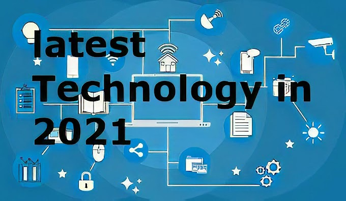 Top 10 new latest Technology trends in 2021 that are changing the World