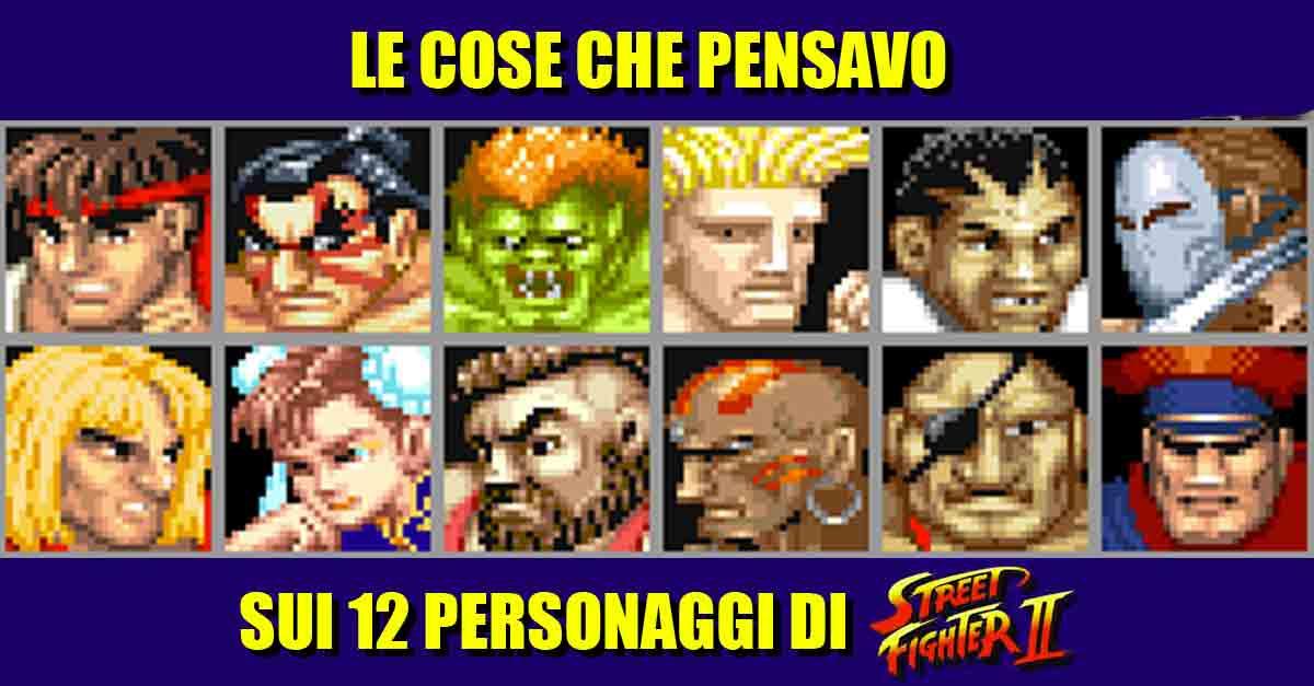 """I dodici personaggi del mitico videogioco ''Street Fighter II"""""""