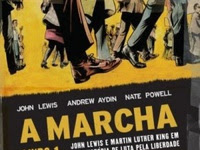 Resenha A Marcha - John Lewis e Martin Luther King Em Uma História De Luta Pela Liberdade - A Marcha # 1 - John Lewis, Andrew Aydin &  Nate Powell