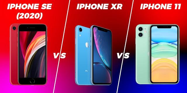iPhone SE, iPhone XR VS iPhone 11