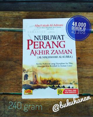 Buku Nubuwat Perang Akhir Zaman Abu Fatiah Al Adnani