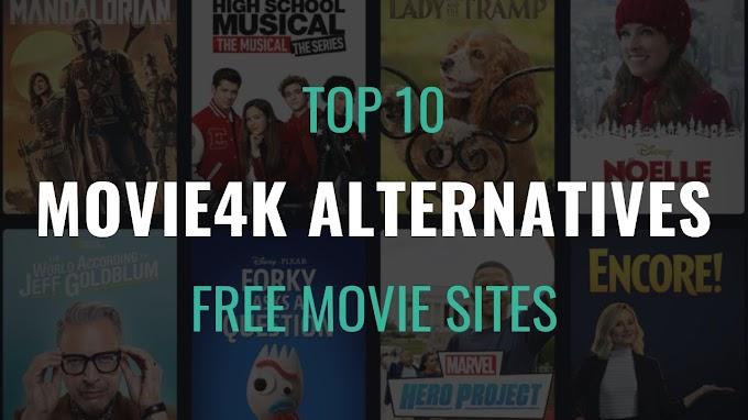 10+ Best Movie4K Proxy/Mirror Alternative Sites List