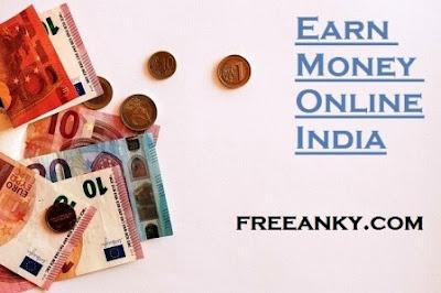 Earn Money Online India