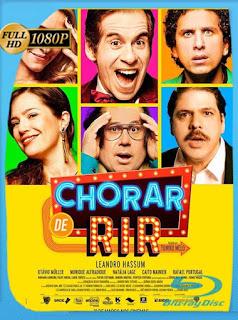 Llorar de Risa (Chorar de Rir) (2019) Latino HD WEB-DL 1080P