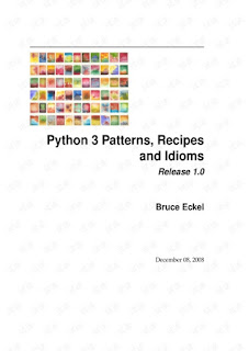 Download PDF Python 3 Patterns, Recipes and Idioms by Bruce Eckel and Friends