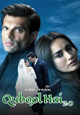 Qubool Hai 2.0 Season 1 Hindi 720p HDRip Download