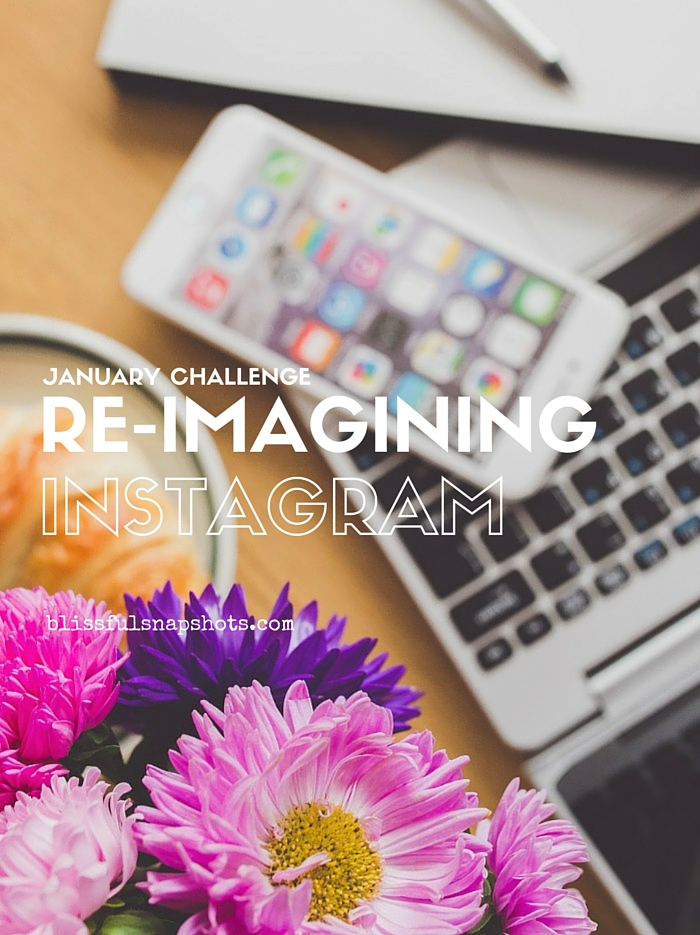 [January Challenge] Re-imagining Instagram