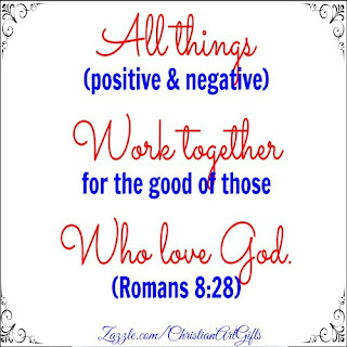 All things work together for the good of those who love God and are called according to His purposes. (Romans 8:28)