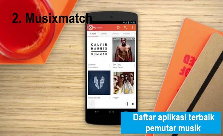 Ini dia daftar aplikasi terbaik pemutar musik android yang harus kamu coba - Musixmatch