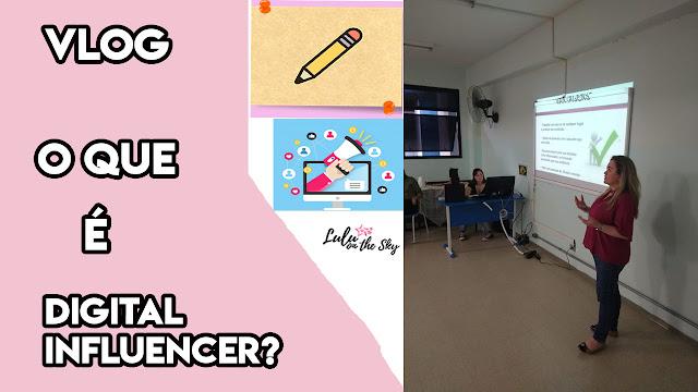 Vídeos da Lulu: O que é Digital Influencer? Dicas