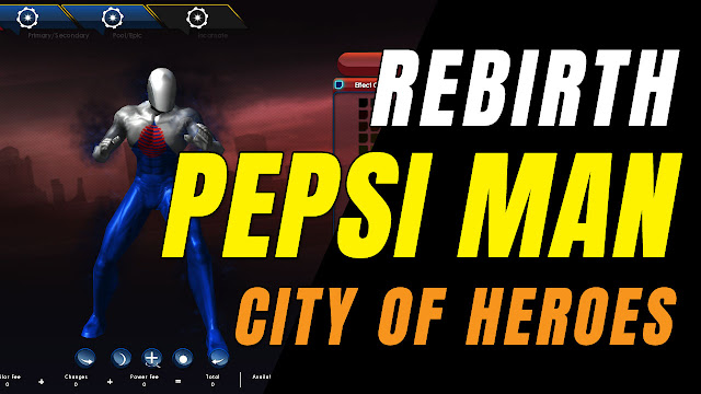 CITY OF HEROES REBIRTH (i24) by Ouroboros (5.19.2019) PEPSI MAN REBIRTH!