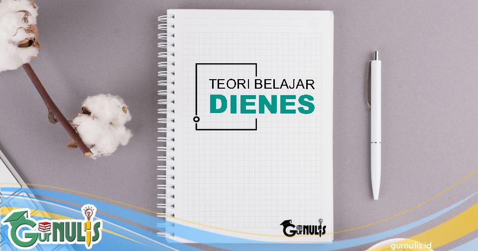 Teori Belajar Dienes dalam Matematika SD - www.gurnulis.id