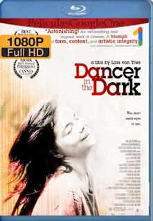 Bailando En La Oscuridad[2000] [1080p BRrip] [Castellano-Ingles] [GoogleDrive] LaChapelHD
