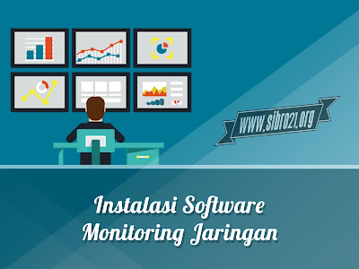 Instalasi Software Monitoring Jaringan