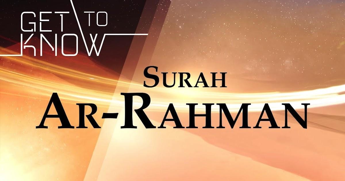 Keutamaan Surat Ar Rahman Dalam Masalah Jodoh Let S See My ...