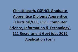 Chhattisgarh, CSPHCL Graduate Apprentice Diploma Apprentice (Electrical/EEE, Civil, Computer Science, Information & Technology) 111 Recruitment Govt jobs 2019 Application Form