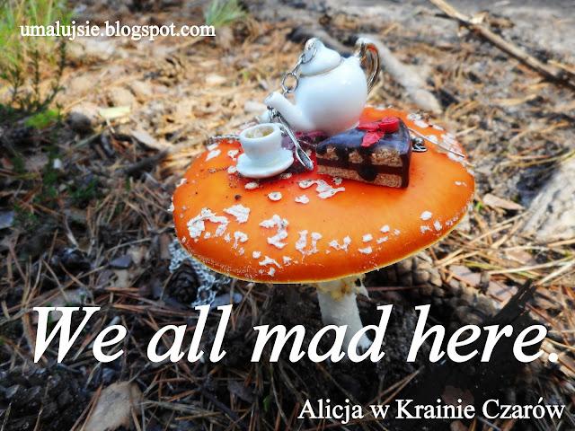 Leśne zdjęcia: biżuteria fimo, grzyby i Alicja w Krainie Czarów :-)