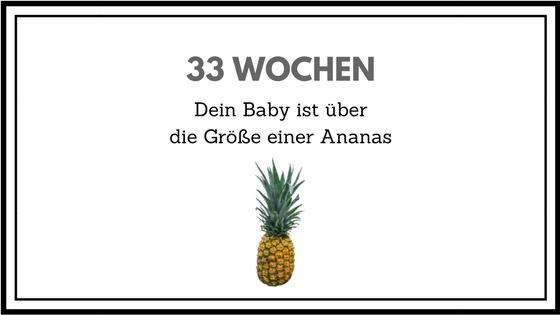 33 Wochen schwanger