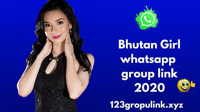 Join 300+ bhutan girl whatsapp group link