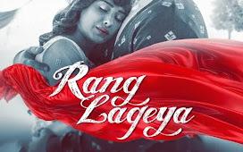 Rang Lageya Mp3 Song Download 320kbps Free
