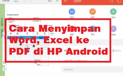 Cara Menyimpan Word, Excel ke PDF di HP Android