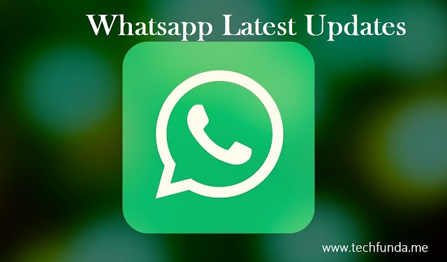 Whatsapp Updates - Top New Features of Whatsapp