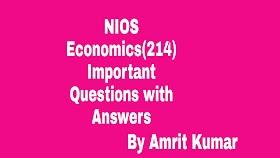 NIOS ECONOMICS (214) | IMPORTANT QUESTIONS WITH ANSWERS-HINDI-MEDIUM