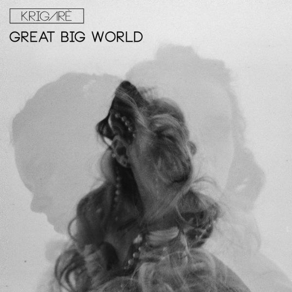 MP3: Krigarè – A Great Big World #Arewapublisize
