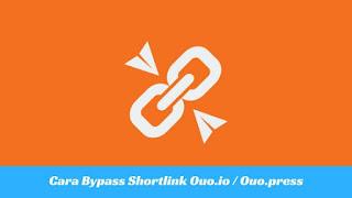 atau pemendek link kerap kaya digunakan oleh pemilik blog download untuk memperpendek U Tutorial Gampang Melewati / Bypass Shortener Ouo.io