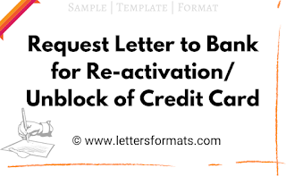 letter to bank for unblock credit card