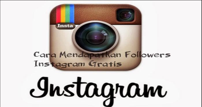 Cara Mendapatkan Followers Instagram Gratis