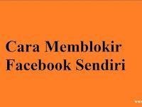 2 Cara Memblokir Facebook Sendiri [Sementara Waktu dan Permanen]