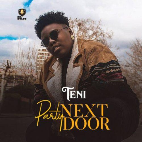 """[Music] Teni - """"Party Next Door"""""""