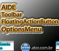 AIDE - Toolbar - Floating Action Button - Options Menu