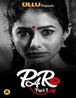 Paro (Part 1) (2021) UllU Original Watch Online Movies