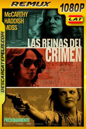 Las reinas del crimen (2019) 1080p BDRemux Latino – Ingles