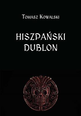 """""""Hiszpański dublon"""" już w księgarniach!"""