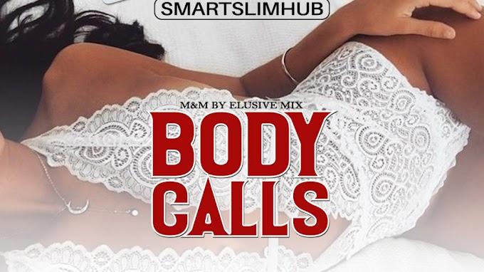 "[Music] Smartslimhub – ""Body Calls"" ft. G.N.Y x Mr M x Ralph Teflon"