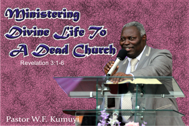 Ministering Divine Life To A Dead Church - Revelation 3:1-6, kumuyi