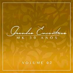 CD Grandes Encontros MK 30 Anos - Vol. 2