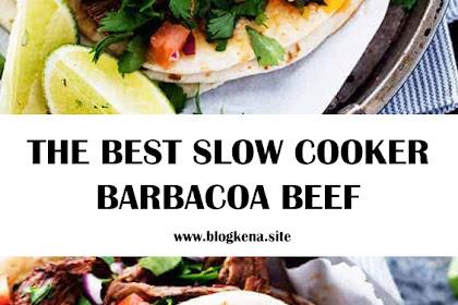 THE BEST SLOW COOKER BARBACOA BEEF