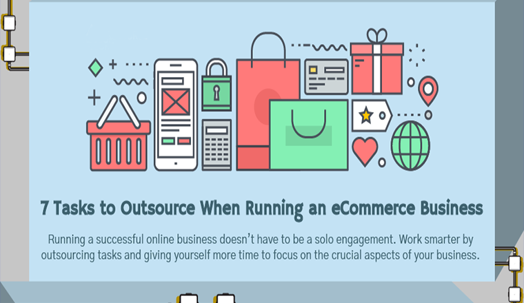 7 Tasks to Outsource When Running an e-Commerce Business
