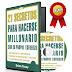21 SECRETOS PARA HACERSE MILLONARIO – BRIAN TRACY – [AudioLibro y Ebook]