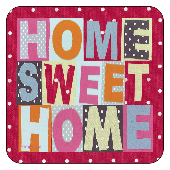 Inspiration to Dream: Home sweet home...