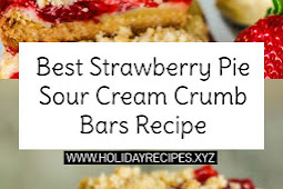Best Strawberry Pie Sour Cream Crumb Bars Recipe