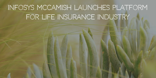 Infosys McCamish launches Cloud Platform for Life Insurance Industry