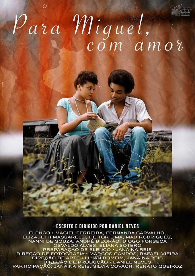 Para Miguel, com amor  (Companhia Bueiro Aberto) - Daniel Neves.