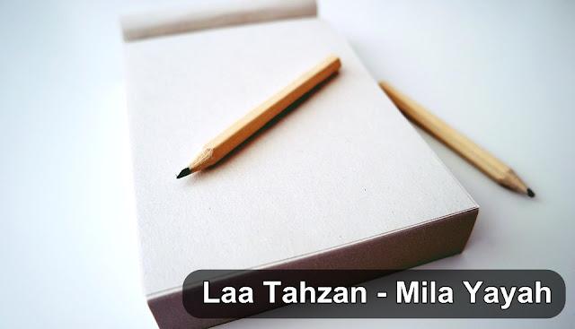 Laa Tahzan - Mila Yayah | Puisi #Quotes