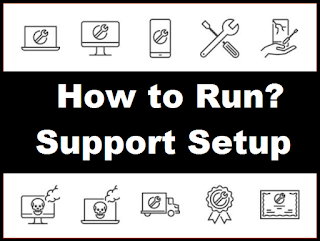 This Blog will give you full guide  How to download Support Setup File? How to Install?  Where to Find it?